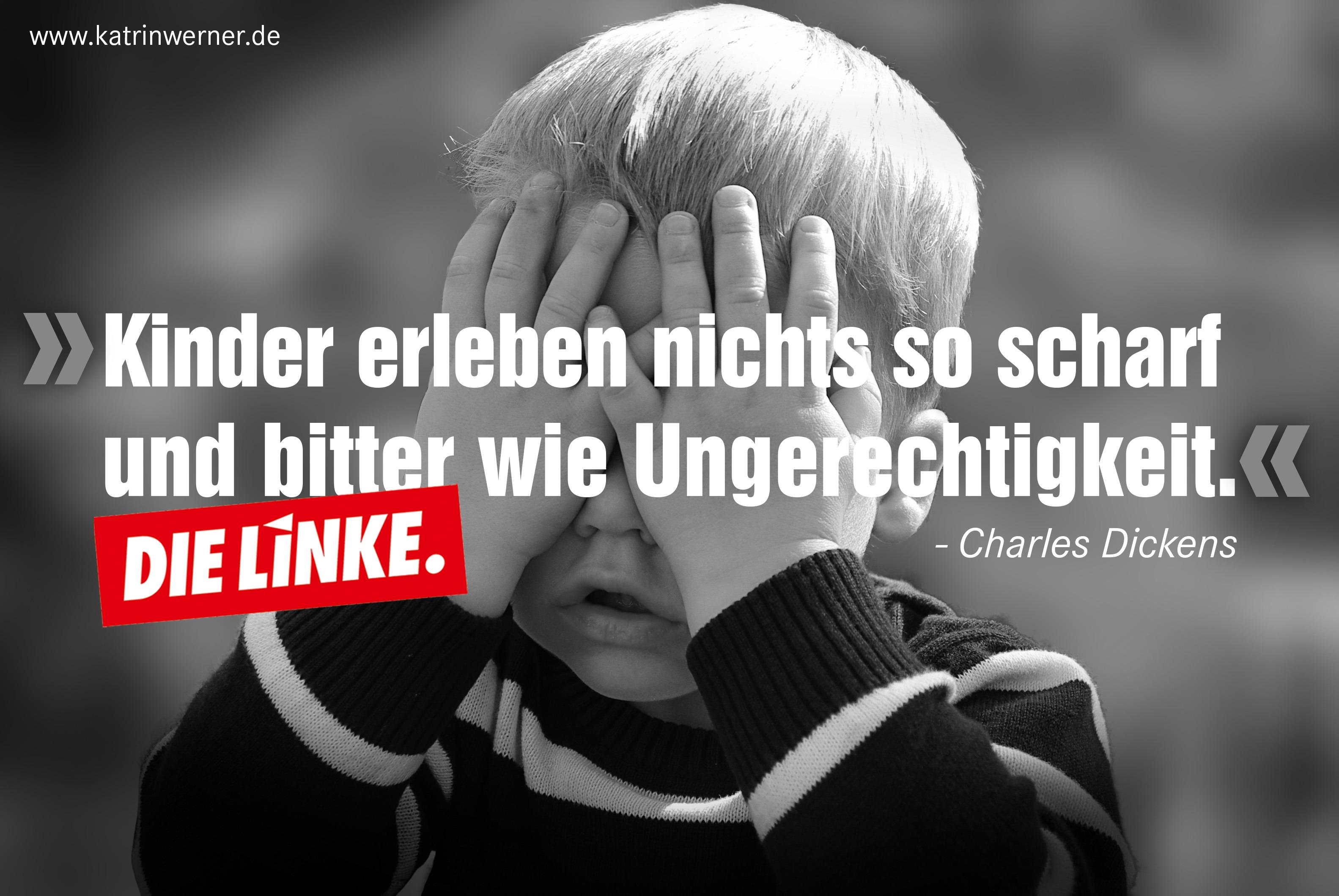 """Bild eines Kindes, dass sich die Hände vor die Augen hält. Davor steht das Zitat """"Kinder erleben nichts so scharf und bitter wie Ungerechtigkeit"""" von Charles Dickens."""